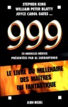 999: Livre Du M Illenaire Des Maitres Du Fantastiques - Al Sarrantonio, Neil Gaiman, Stephen King