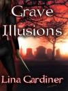 Grave Illusions - Lina Gardiner