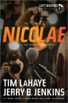 Nicolae: The Rise of Antichrist - Tim LaHaye, Jerry B. Jenkins