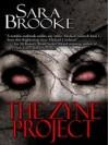The Zyne Project - Sara Brooke