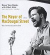 The Mayor of Macdougal Street - Dave Van Ronk, Elijah Wald, Lawrence Block, Sean Runnette