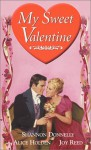 My Sweet Valentine - Shannon Donnelly, Joy Reed, Alice Holden