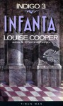 Infanta (Índigo, #3) - Louise Cooper, Gemma Gallart, Horacio Elena