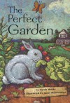 Reading 2000 Leveled Reader 4.100a the Perfect Garden - Sarah Weeks