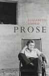 Prose. Elizabeth Bishop - Elizabeth Bishop