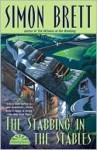 The Stabbing in the Stables (Fethering Series #7) - Simon Brett
