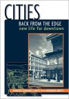 Cities Back from the Edge: New Life for Downtown - Roberta Brandes Gratz, Norman Mintz