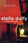Beneath the Blonde - Stella Duffy