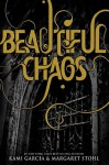 Beautiful Chaos - Kami Garcia, Margaret Stohl