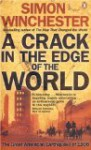 A Crack in the Edge of the World: The Great American Earthquake of 1906 - Simon Winchester