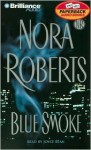 Blue Smoke (Audio) - Joyce Bean, Nora Roberts