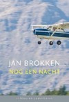 Nog een nacht - Jan Brokken