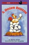 A Dozen Dozens - Harriet Ziefert, Chris L. Demarest
