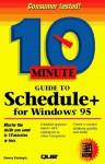 10 Minute Guide To Schedule+ For Windows 95 - Sherry Willard Kinkoph Gunter