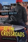 At the Crossroads - Travis Hunter
