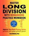 Master Long Division with Remainders Practice Workbook: (Includes Examples and Answers): 18 (Improve Your Math Fluency Series) - Chris McMullen