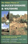 The Hidden Places of Gloucestershire & Wiltshire: Including the Cotswolds - Travel Publishing Ltd, Dawn Paynter