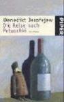 Die Reise nach Petuschki. Ein Poem - Venedikt Yerofeyev, Wenedikt Jerofejew, Natascha Spitz