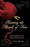 Knitting the Threads of Time - Nora Murphy