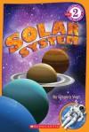 Solar System (Scholastic Reader Level 2) - Gregory L. Vogt