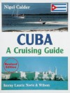 Cuba: A Cruising Guide - Nigel Calder