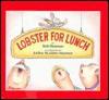 Lobster for Lunch - Bob Hartman, Jo Ellen McAllister Stammen, Joellen McAllister Stammen