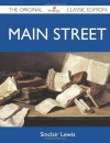 Main Street - The Original Classic Edition - Sinclair Lewis