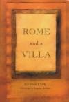 Rome and a Villa - Eleanor Clark