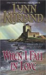 When I Fall in Love (De Piaget #4) - Lynn Kurland