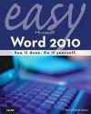 Easy Microsoft Word 2010 - Sherry Willard Kinkoph Gunter