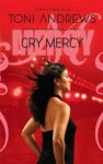 Cry Mercy - Toni Andrews
