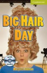 Big Hair Day Starter/Beginner with Audio CD - Margaret Johnson