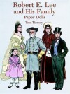 Robert E. Lee and His Family Paper Dolls - Tom Tierney