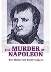 The Murder of Napoleon - David Hapgood