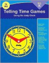 Telling Time Games--Using the Judy Clock, Grade K - Christine Hood