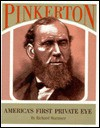 Pinkerton: America's First Private Eye - Richard Wormser