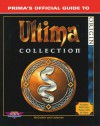Ultima Collection : Prima's Official Guide to Ultima Collection - Chris McCubbin, Inc Staff Origin Systems