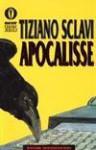 Apocalisse - Tiziano Sclavi