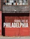 Fading Ads of Philadelphia - Lawrence O'Toole, John Langdon, Frank Jump, Stephen Powers