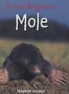 Mole - Stephen Savage