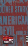 American Devil - Oliver Stark, Gabriele Weber-Jari¿, Bettina Zeller