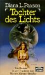 Tochter Des Lichts - Diana L. Paxson