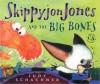 Skippyjon Jones and the Big Bones (nook kids ) - Judy Schachner