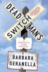 Deadman's Switch - Barbara Seranella