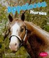 Appaloosa Horses - Kim O'Brien, Gail Saunders-Smith