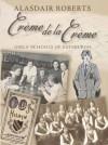 Crme de La Crme: Girls' Schools of Edinburgh - Alasdair Roberts