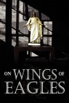 On Wings Of Eagles - John Hall