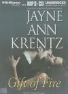 Gift of Fire - Jayne Ann Krentz, Wendy Petersen