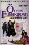 Ödets fullbordan (Sagan om Belgarion, #5) - David Eddings, Ylva Spångberg