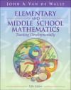 Elementary and Middle School Mathematics: Teaching Developmentally, Fifth Edition - John A. Van de Walle